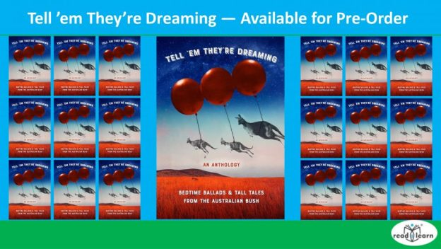Tell 'Em They're Dreaming anthology of ballads and stories for children