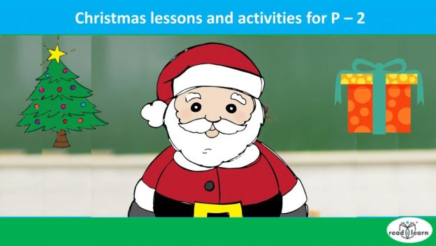 Christmas lessons and activities for P-2
