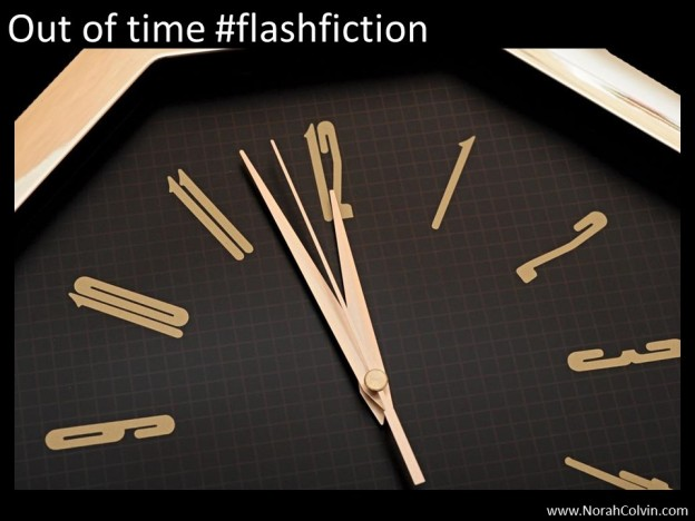 Out of time #flashfiction